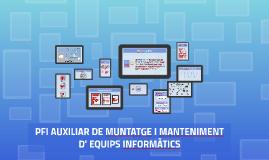 2017-18 PFI AUXILIAR DE MUNTATGE I MANTENIMENT D' EQUIPS INFORMÀTICS