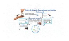 Centro de Servicio Especializado con Gestión Automotriz
