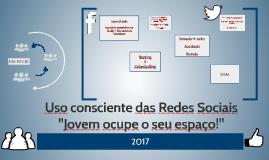 USO CONSCIENTE DAS REDES SOCIAIS