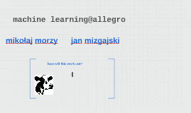 Machine Learning@allegro