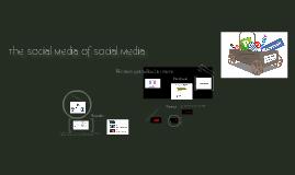 The Social Media on Social Media