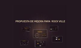 REDEFINICIÓN DE ROCK VILLE