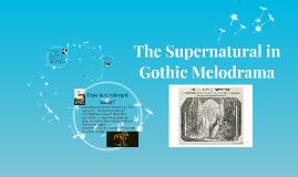 Melodrama and the Supernatural