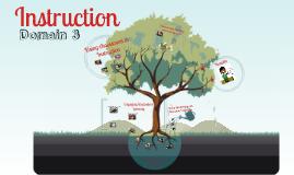 Copy of Framework for Teaching Domain 3: Instruction