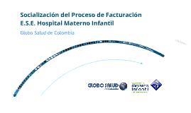 Copy of Socializacion Proceso de Facturacion E.S.E. HMIS