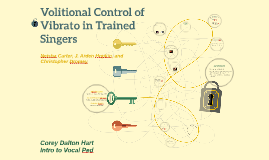Volitional Control of Vibrato in Trained Singers