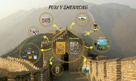 FUXI y SHENNONG