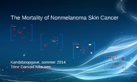 Copy of The Mortality of Nonmelanoma Skin Cancer