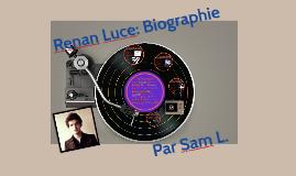 Renan Luce: Biographie