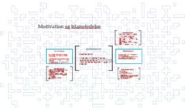Motivation og klasseledelse