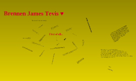Brennen James Tevis<3