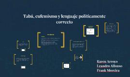 Copy of Tabú, eufemismo y lenguaje políticamente correcto