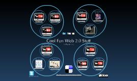 Copy of Cool Fun Web 2.0 Stuff