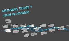 COLIMNAS, TRABES Y LOSAS DE CUBIERTA