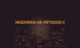 INGENIERIA DE METODOS II