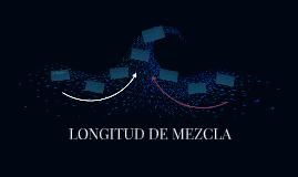 LONGITUD DE MEZCLA