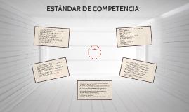 ESTÁNDAR DE COMPETENCIA