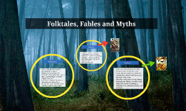 Folktales, Fables and Myths