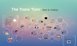 The Trans 'Turn'