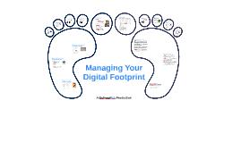 10 Strategies for Managing Your Digital Footprint