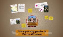 Transgressing gender in Prizren (Kosovo)