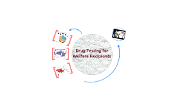 Drug Testing for Welfare Recipients