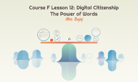 Course F Lesson 12: Digital Citizenship