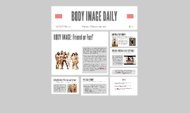 BODY IMAGE &