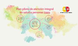 Plan piloto de atención integral en salud a personas trans