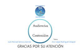ESTUDIO DE AUDIENCIAS Y ANÁLISIS DE CONTENIDOS