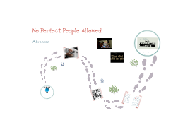No Perfect People Allowed: Abraham