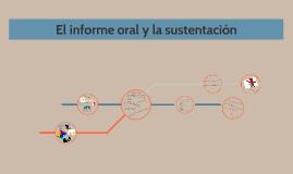 El informe oral y la sustentación