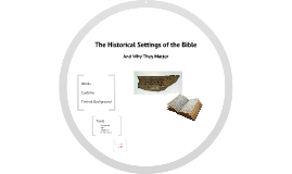 The Historical Setting of the Bible