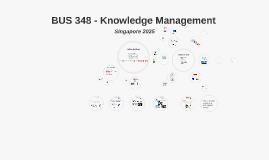 BUS 348 - Knowledge Management