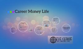 Career Money Life