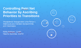 Controlling Petri Net Behavior by Ascribing Priorities to Tr
