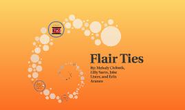 Flair Ties