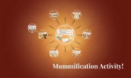 Mummification Activity!
