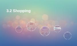 3.2 Shopping