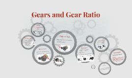 Gears and Gear Ratio