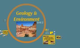 Unit 2: Geology & Environment