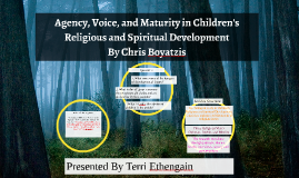 Agency, Voice, and Maturity in Children's Religious and Spir