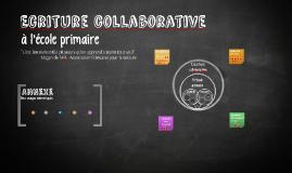 L'écriture collaborative à l'école primaire