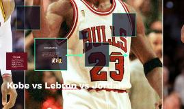Kobe vs Lebron vs Jordan