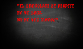 Chocolate se derrite en tu boca