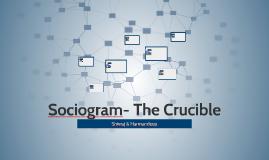 Sociogram- The Crucible