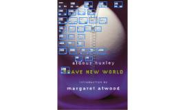 Brave New World 2016