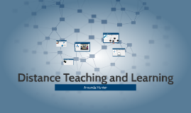 Distance Teaching and Learning