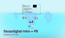 Personlighet 1-Intro och PD