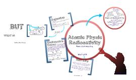 Atomic Phyisic - Radioactivity